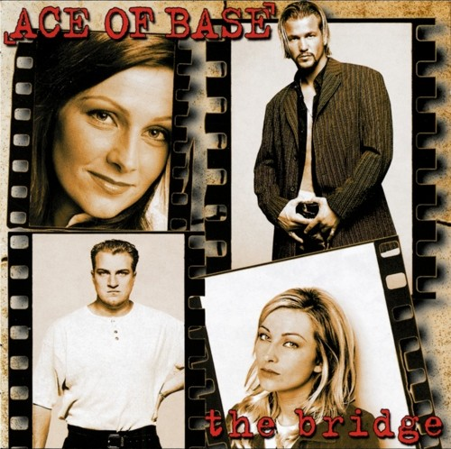 Ace of Base The Bridge lo ish