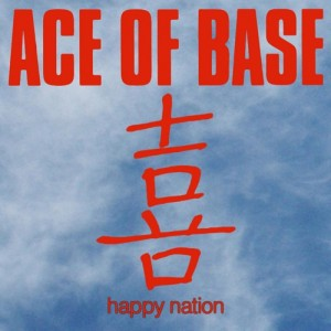 AceOfBase HappyNation lo ish