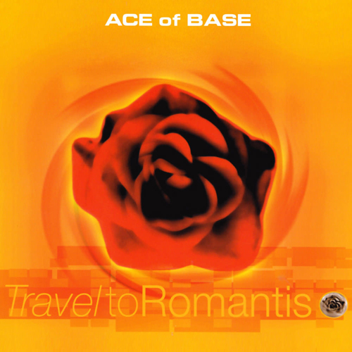 Travel To Romantis | Ace of Base