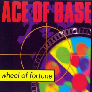 Ace_Of_Base-Wheel_Of_Fortune_(CD_Single)-Frontal